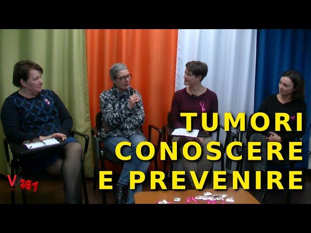 ValdoTv 361: Puntata di approfondimento sul tema dei tumori