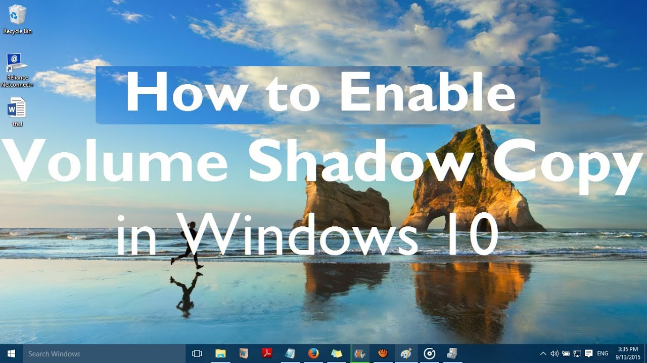 How To Enable Volume Shadow Copy In Windows 10