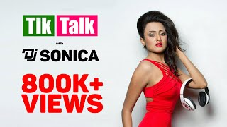 Tik Talk with DJ Sonica | Episode 03