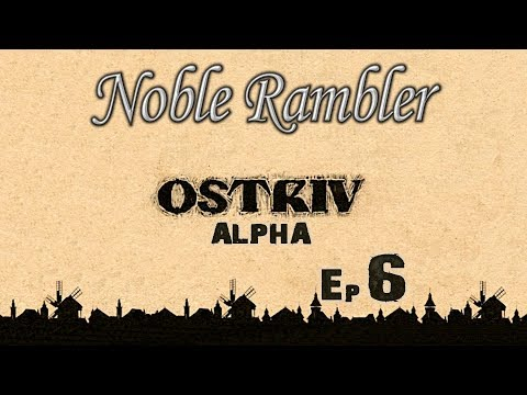 Ostriv (Alpha) - Waiting for a Worker - Ep 6