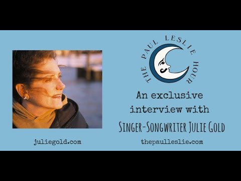 Julie Gold Interview on The Paul Leslie Hour