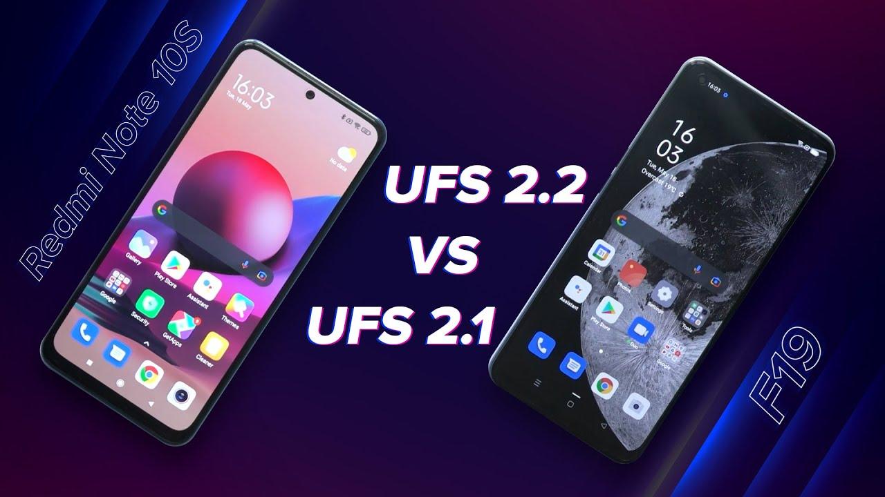 Redmi Note 10S or F19   UFS 2.2 vs UFS 2.1