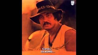 Erasmo Carlos - Carlos, Erasmo... (1971)