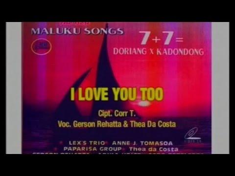 Gerson Rehatta, Thea Da Costa - I Love You Too