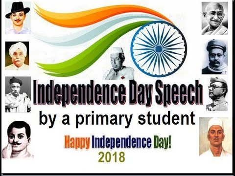 Short Speech on Independence day for school students 2019