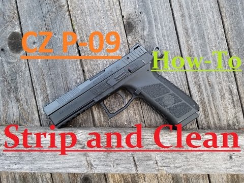 Cz P-09 Field strip and cleaning cz p09 disassemble