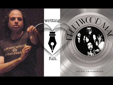 Writing Fun | Ep. 115 : Fleetwood Mac with Richie Unterberger