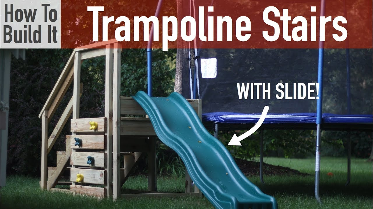 DIY Trampoline Stairs With Slide And Climbing Wall