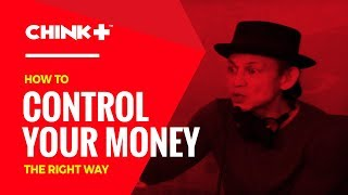 MONEY MANAGEMENT TIPS: HOW TO CONTROL YOUR MONEY THE RIGHT WAY