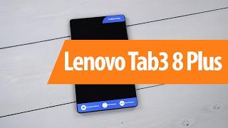 Розпакування Lenovo Tab3 8 Плюс / Розпакування Lenovo Tab3 8 Plus