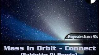 Mass In Orbit - Connect (Fabietto Dj Remix) (1996)