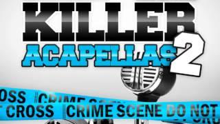 Acapella Samples - Killer Acapellas Volume 2