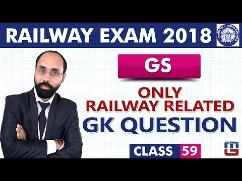 Railway Related GK Questions | GS | Class 59 | RRB | Railway ALP / Group D | 9 PM