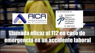 PRL - Llamada eficaz al 112 en caso de emergencia en un accidente laboral (AICA)