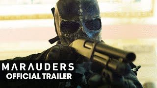 Marauders (2016 – Bruce Willis, Dave Bautista, Adrian Grenier, Christopher Meloni) Official Trailer
