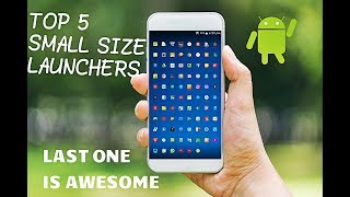 BEST SMALL SIZE ANDROID LAUNCHERS