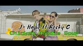 j-hope 'Chicken Noodle Soup' 닭 쌀국수 (feat. Becky G)' REVERSED MV