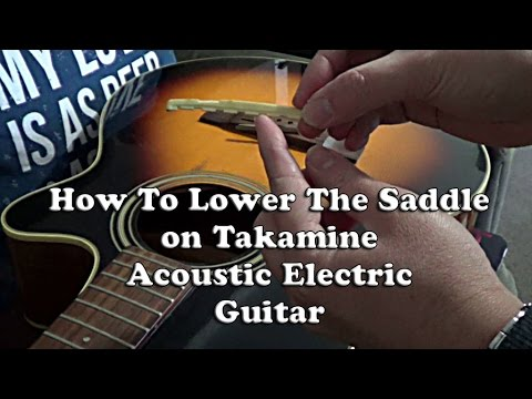 guitar tips how to lower the saddle on takamine acoustic electric guitar youtube. Black Bedroom Furniture Sets. Home Design Ideas
