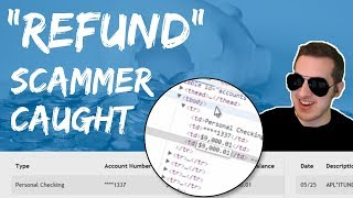 Foolish Refund Scammer Caught With New Script