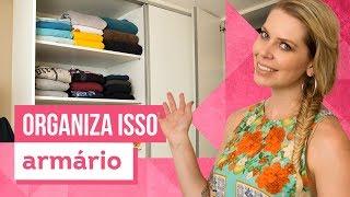 Como organizar o armário? Aprenda com Rafa Oliveira - CASA DE VERDADE