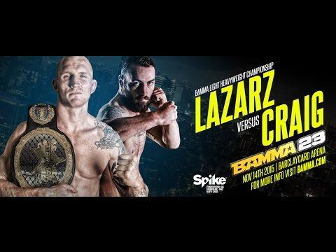 BAMMA 23 Marcin Lazarz vs Paul Craig - BAMMA Light Heavyweight Title