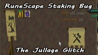 RuneScape Staking Bug - The Jullage Glitch - How it was done [10B+]