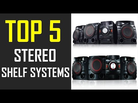 BEST STEREO SHELF SYSTEMS   TOP 5 STEREO SHELF SYSTEMS IN 2018 For Home Entertainment