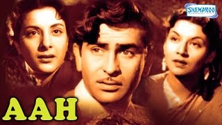 Aah (1953) - Raj Kapoor - Nargis - Hindi Full Movie