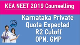 Karnataka NEET 2019 Expected Round 2 OPN Quota Cut off Based on 2018 Cut off Trends