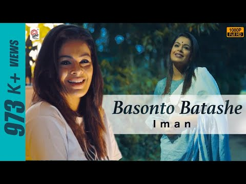 Basonto Batashe   Full Video    Iman Chakraborty   Folk Song   Fresh Release