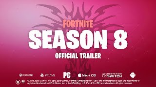 SEASON 8 OFFICIAL TRAILER - Fortnite