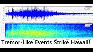 Kilauea & Hawaii Volcanoes: Deep tremor-like events return with a vengeance! SEISMIC AUDIO