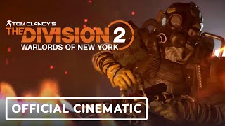 Tom Clancy's The Division 2: Warlords of New York - Official Cinematic Trailer