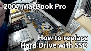 2007 MacBook Pro Repair - Replace HDD with SSD