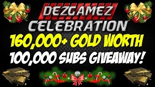 ► World of Tanks: 160,000+ Gold Worth Giveaway Event - 100,000 Subs Celebration!