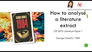 How to approach the extract question for CIE IGCSE 0475 Literature Paper 1: 1984 (part 1)