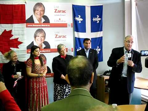 Paul Martin at Lise Zarac campaign headquarters 10/April/2011