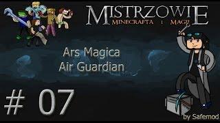 Mistrzowie Minecrafta i Magii - #7 - Ars Magica - Air Guardian