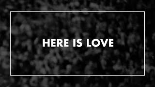 Here is Love • T4G Live IV [Official Lyric Video]