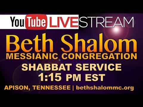 Beth Shalom Messianic Congregation Live 7-29-2017