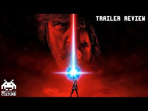 Star Wars: The Last Jedi Trailer #2 Review