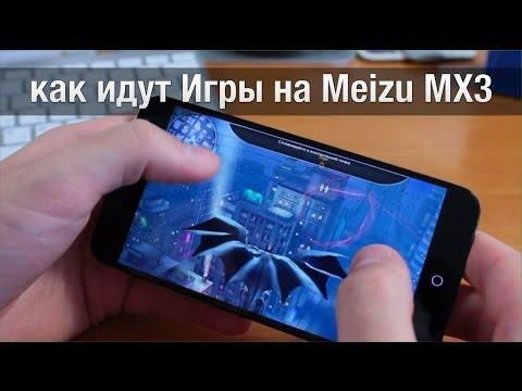3й день с Meizu MX3 Игры