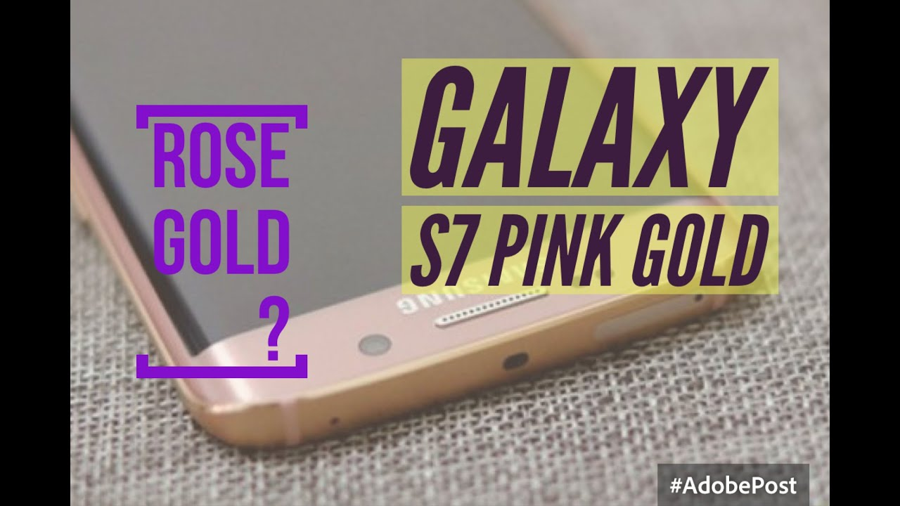 samsung galaxy s7 pink gold review rose gold youtube. Black Bedroom Furniture Sets. Home Design Ideas