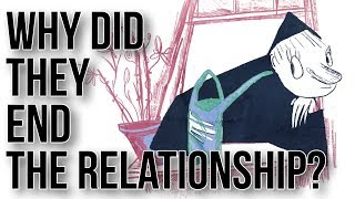 Why Did They End the Relationship?