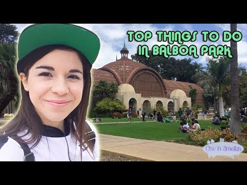 ALL THE FREE THINGS TO DO AT BALBOA PARK PT. I