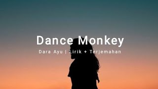 Download Dance Monkey Reggae Version Cover by Dara Ayu(bajol ndanu management) LIRIK DAN TERJEMAHAN
