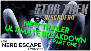 ST Discovery | Ultimate Trailer Breakdown / Easter Eggs | Part 1 NEPCast #36