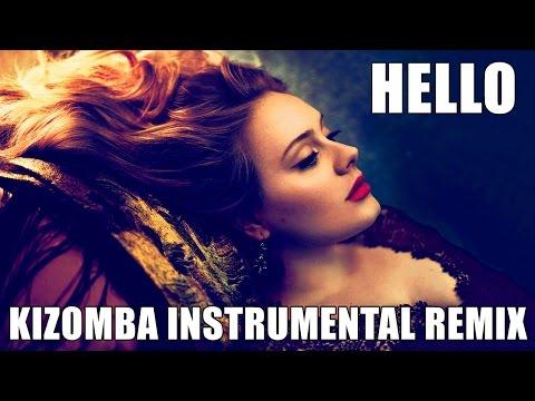 Adele - Hello (Kizomba Instrumental Remix)