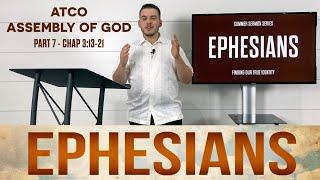 Sunday, July 18, 2021: Ephesians, Part 7, Chapter 3:14-21