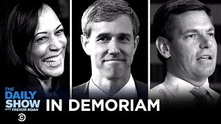 In Demoriam: Remembering the Campaigns We Lost in 2019 | The Daily Show